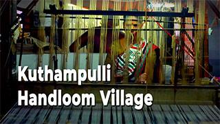 Kuthampulli Handloom Village