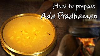 How to prepare Ada Pradhaman
